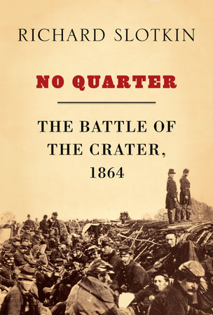 No Quarter by Richard Slotkin
