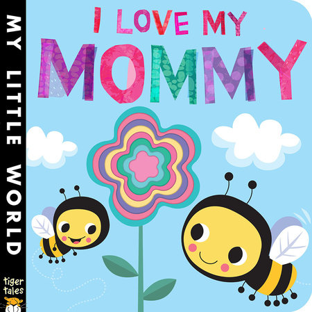 I Love My Mommy by Jonathan Litton