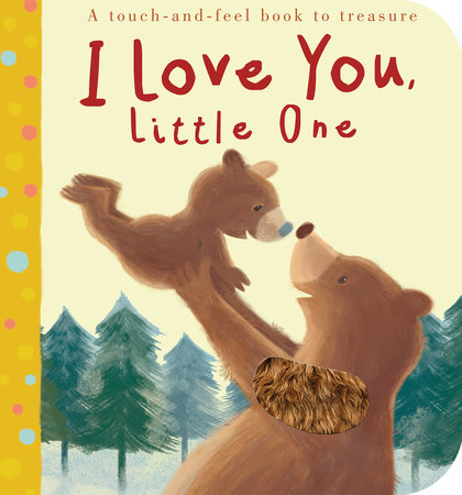 I Love You, Little One by Patricia Hegarty