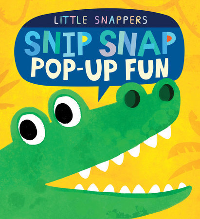 Snip Snap Pop-up Fun by Jonathan Litton; illustrated by Kasia Nowowiejska