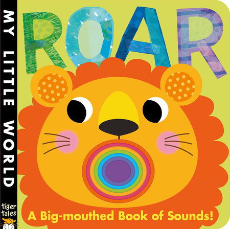 Roar by Jonathan Litton; illustrated by Fhiona Galloway