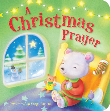 A Christmas Prayer by Tiger Tales