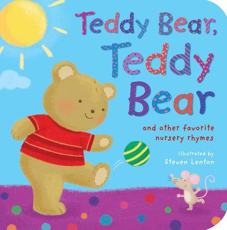 Teddy Bear, Teddy Bear by Tiger Tales