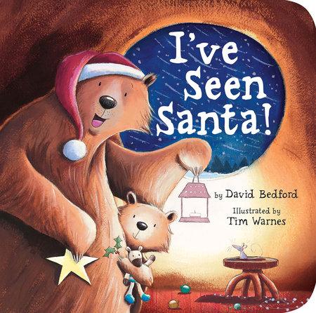 I've Seen Santa! by David Bedford