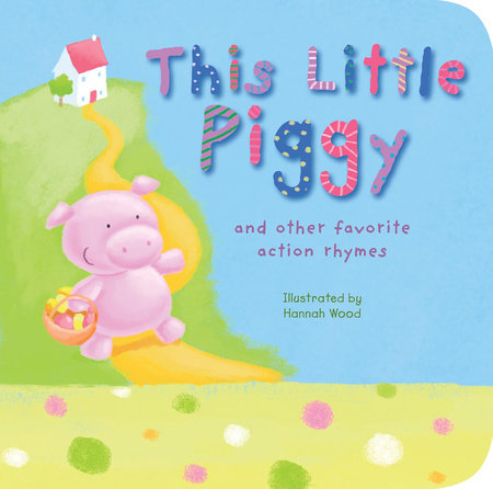 This Little Piggy by Tiger Tales