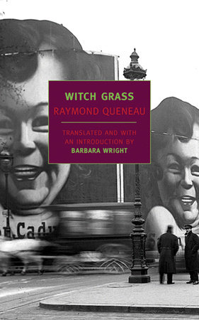 Witch Grass by Raymond Queneau