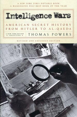 Intelligence Wars by Thomas Powers