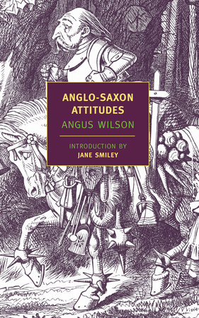 Anglo-Saxon Attitudes by Angus Wilson