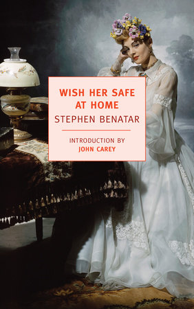 Wish Her Safe At Home by Stephen Benatar