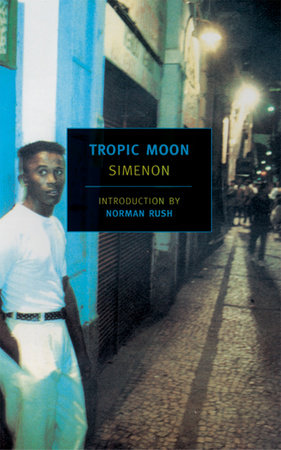 Tropic Moon by Georges Simenon