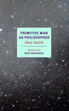 Primitive Man as Philosopher by Paul Radin