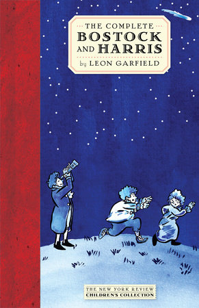 The Complete Bostock and Harris by Leon Garfield