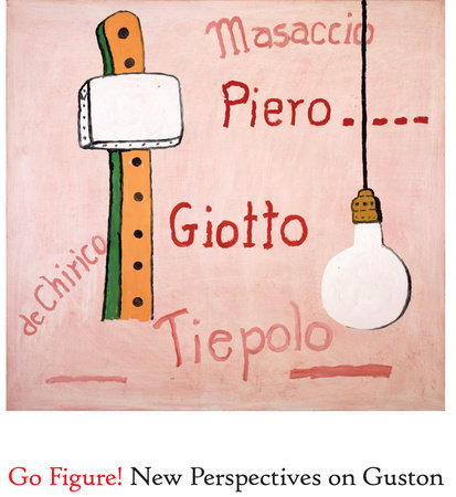 Go Figure! New Perspectives on Guston by