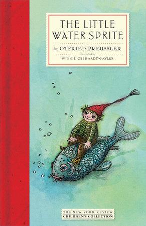 The Little Water Sprite by Otfried Preussler