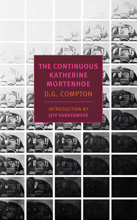 The Continuous Katherine Mortenhoe by D. G. Compton