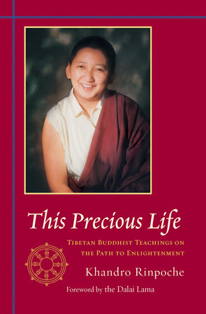 This Precious Life by Khandro