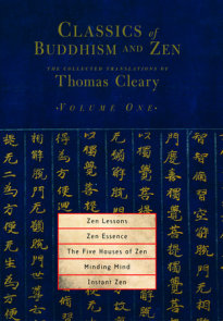 Classics of Buddhism and Zen, Volume One