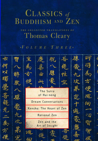 Classics of Buddhism and Zen, Volume Three by Translated by Thomas Cleary
