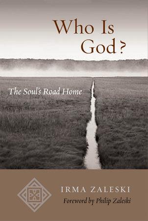 Who Is God? by Irma Zaleski