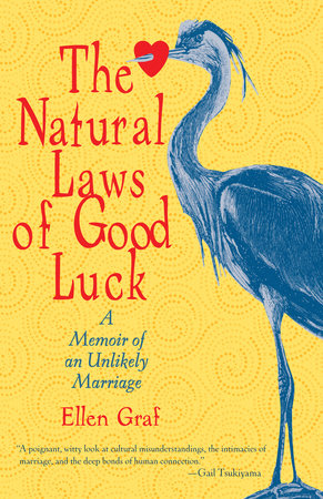 The Natural Laws of Good Luck by Ellen Graf