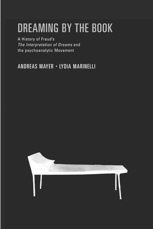 Dreaming By the Book by Lydia Marinelli and Andreas Mayer