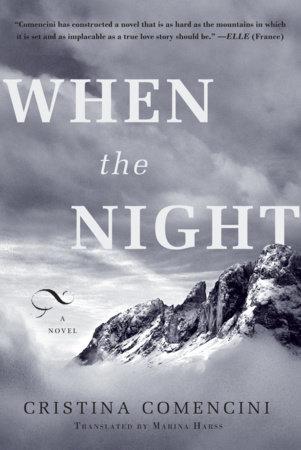 When the Night by Cristina Comencini