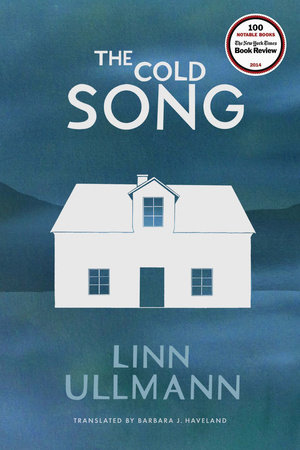 The Cold Song by Linn Ullmann