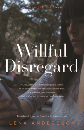Willful Disregard by Lena Andersson