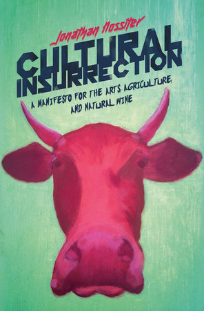 Cultural Insurrection by Jonathan Nossiter