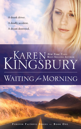 Waiting for Morning by Karen Kingsbury