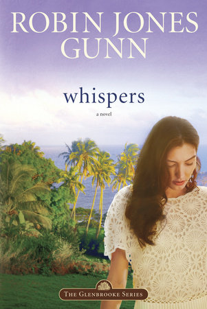 Whispers by Robin Jones Gunn