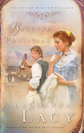 Beloved Physician by Al Lacy