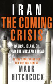 Iran: The Coming Crisis
