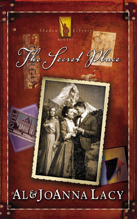 The Secret Place by Al Lacy and Joanna Lacy