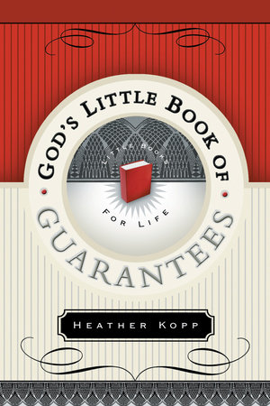 God's Little Book of Guarantees by Heather Kopp