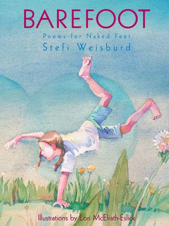 Barefoot by Stefi Weisburd