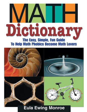 Math Dictionary by Eula Ewing Monroe