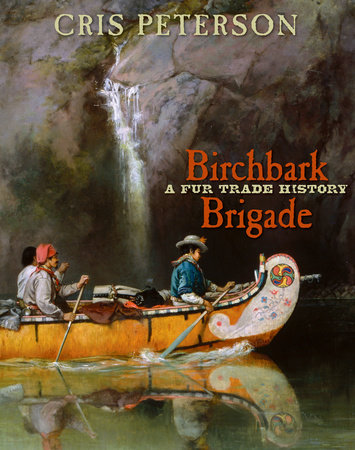 Birchbark Brigade by Cris Peterson