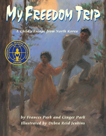 My Freedom Trip by Frances Park and Ginger Park