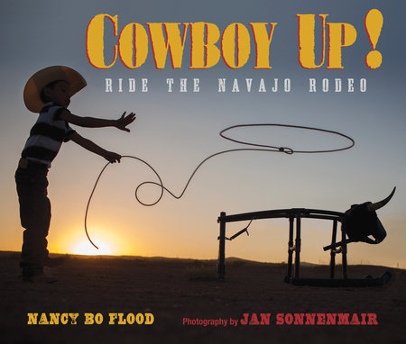 Cowboy Up by Nancy Bo Flood