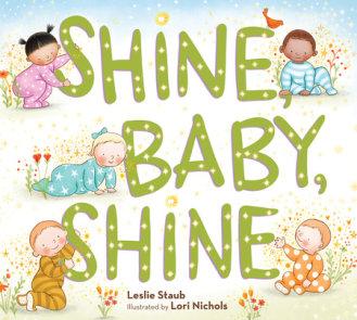Shine, Baby, Shine