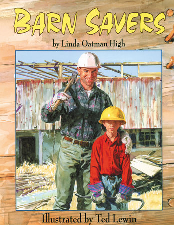 Barn Savers by Linda Oatman High