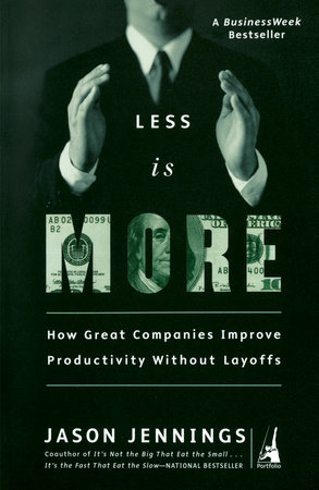 Less Is More by Jason Jennings