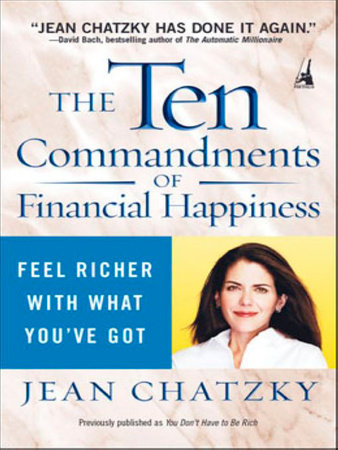 The Ten Commandments of Financial Happiness by Jean Chatzky