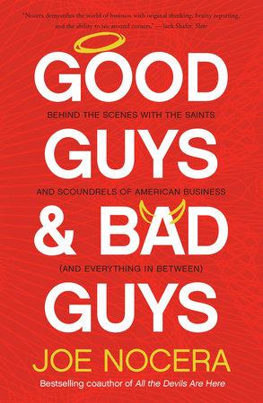 Good Guys and Bad Guys by Joe Nocera