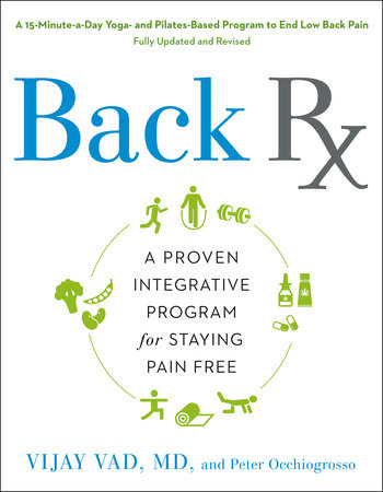 Back RX by Vijay Vad, M.D. and Peter Occhiogrosso