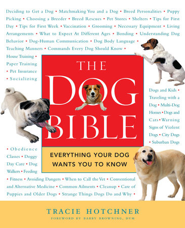 The Dog Bible by Tracie Hotchner