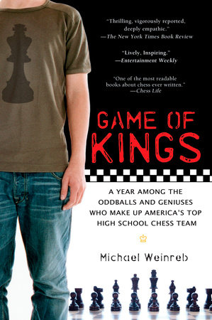 Game of Kings by Michael Weinreb