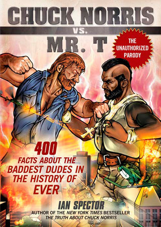 Chuck Norris Vs. Mr. T by Ian Spector