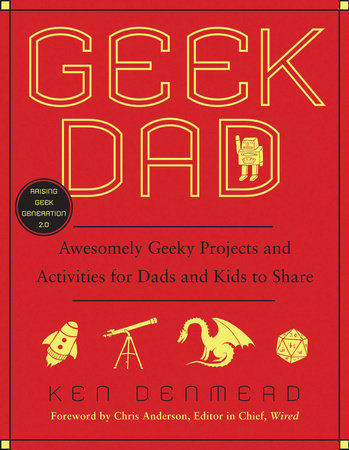 Geek Dad by Ken Denmead